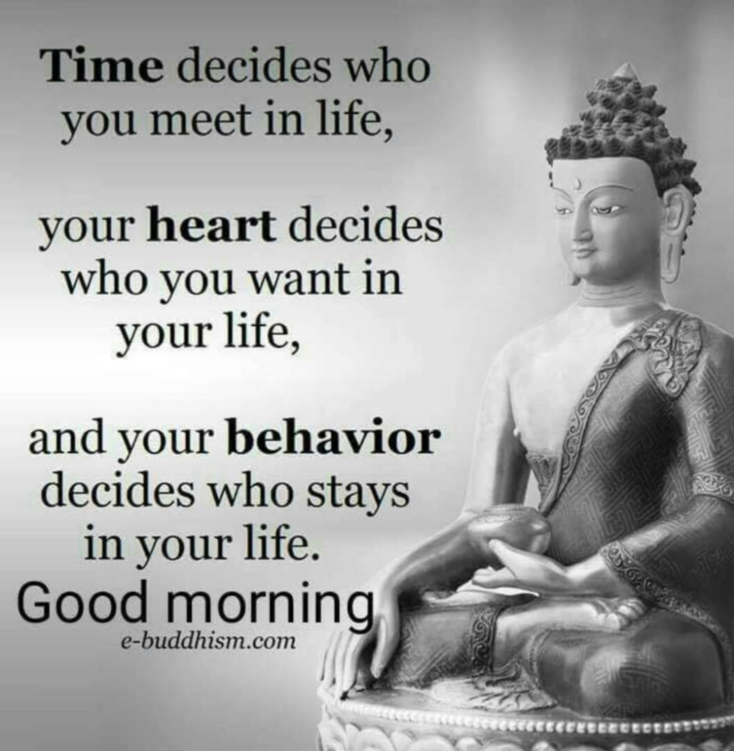 Time decides who you meet in life,your heart decides who you want in your life,and your behavior decides who stays in your life #GoodMorning <br>http://pic.twitter.com/U1CWpgwTUW