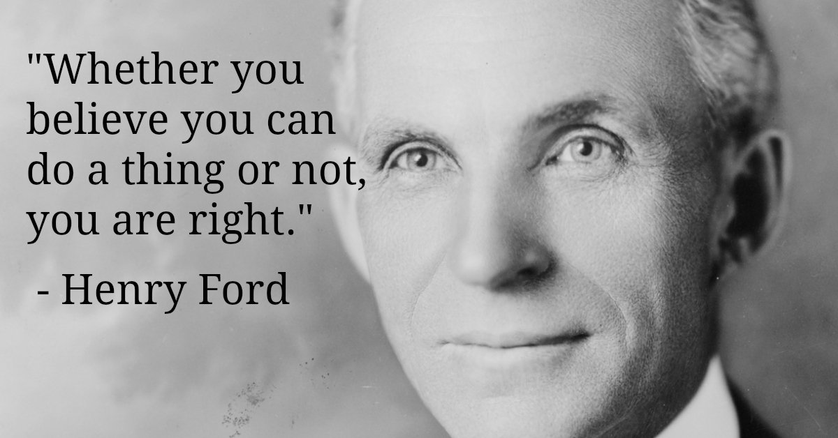 'Whether you believe you can do a thing or not, you are right.' - Henry Ford - Read more => https://t.co/RiaR2O8uIM https://t.co/ISUmDKAR7B