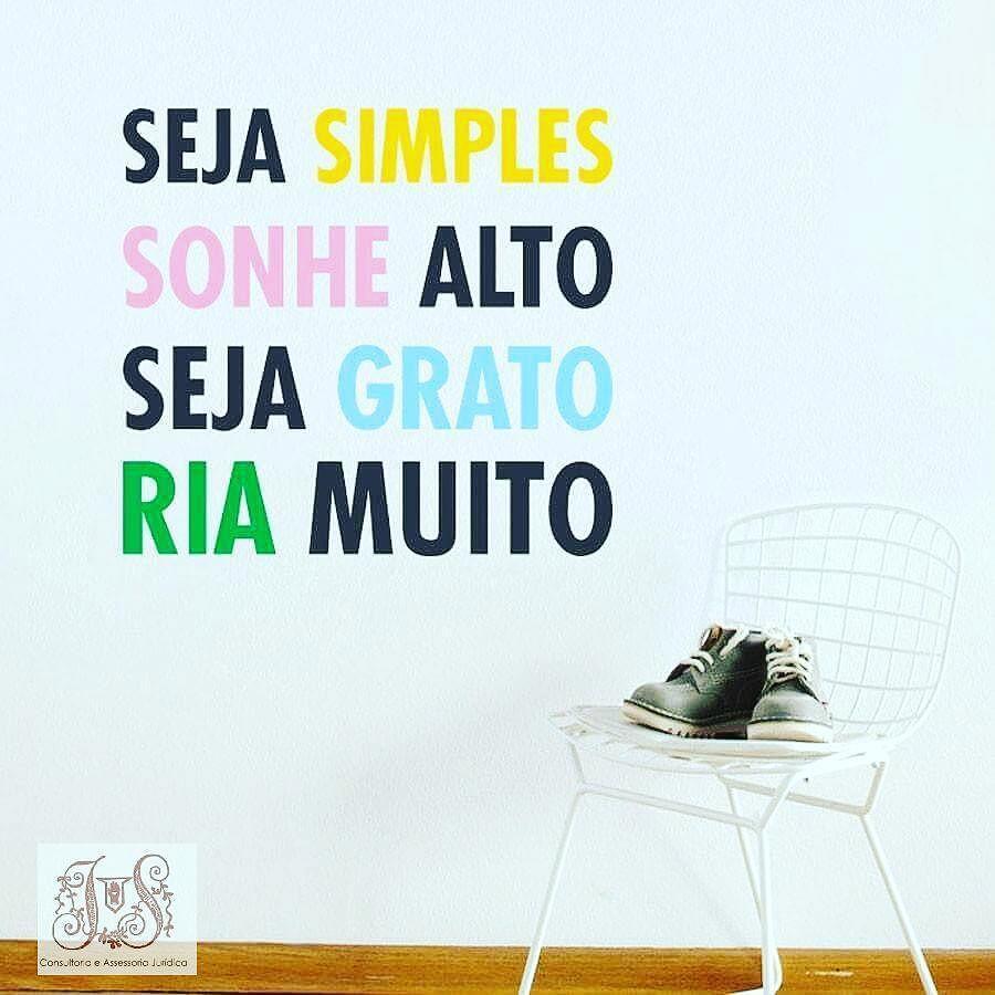 A vida... Simples assim!!!  &quot;Be simple, dream high, be grateful, lagh a lot&quot;... Life!!!  #siqueiraadvocacia #l…  http:// ift.tt/2sPANwa  &nbsp;  <br>http://pic.twitter.com/TDYXDLCbIW