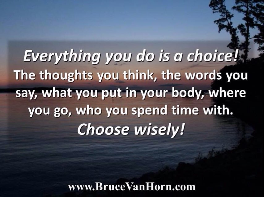 Everything you do is a choice! The thoughts you think, the words you say, what you put in your body ... | #quote #coach #motivate #inspire<br>http://pic.twitter.com/lUW74zhLYT