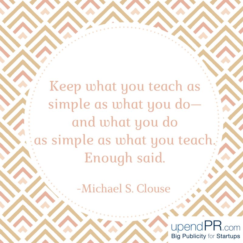 Keep it simple in #business, #PR and in life. Don&#39;t over-complicate things!  http:// upendPR.com  &nbsp;  <br>http://pic.twitter.com/Km8sEujf46