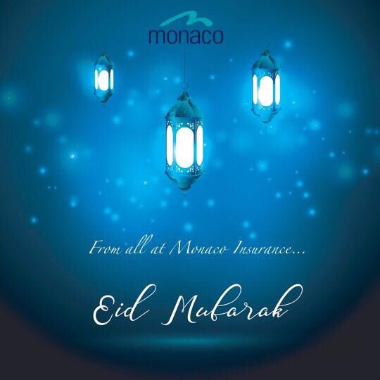 Happy Eid to all our friends that are celebrating from all at Monaco Insurance