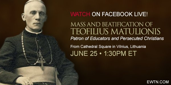 #TODAY on #Facebook Live: The Beatification of Teofilius Matulionis, patron of persecuted #Christians! #EWTN #Catholic<br>http://pic.twitter.com/Q1vhpOQEv1