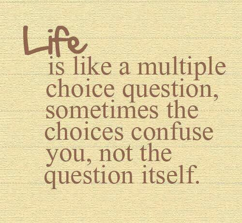Life is like a multiple choice question.  #ThinkBIGSundayWithMarsha #life #sundaymorning #goodmorning #sundaymotivation<br>http://pic.twitter.com/y40K16M1HT