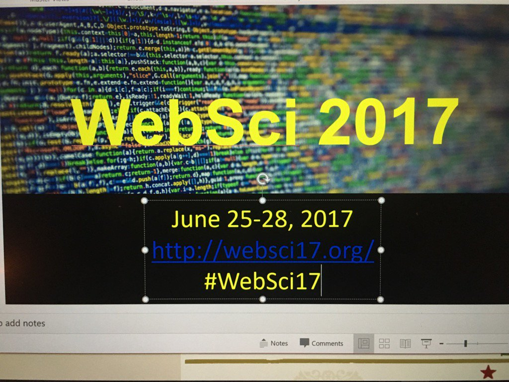 Excited to be in the workshop day for #WebSci17 in troy ny.  See https://t.co/yu6TXEa0Xo and join us! https://t.co/tK6ZAyltRw