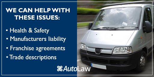Find out how AutoLaw can advise on key auto law &amp; legal issues that affect those in the motor trade  http:// buff.ly/2ssBUBX  &nbsp;   #vans <br>http://pic.twitter.com/xN4WYnCpEG