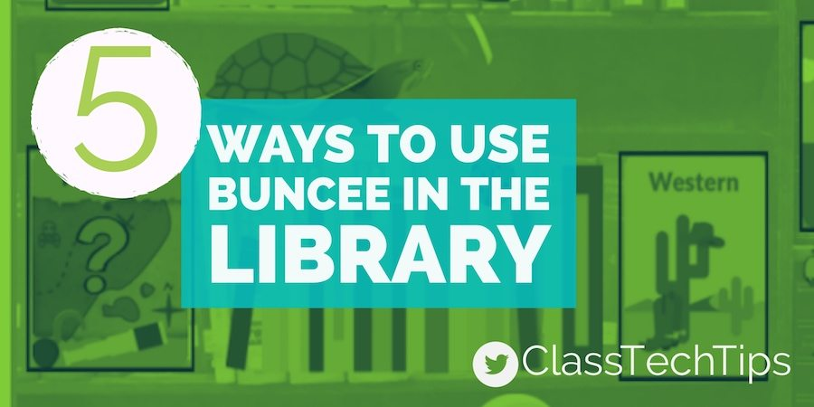 5 Ways to Use @Buncee in the Library #ISTE17 #edtech https://t.co/SdrT...