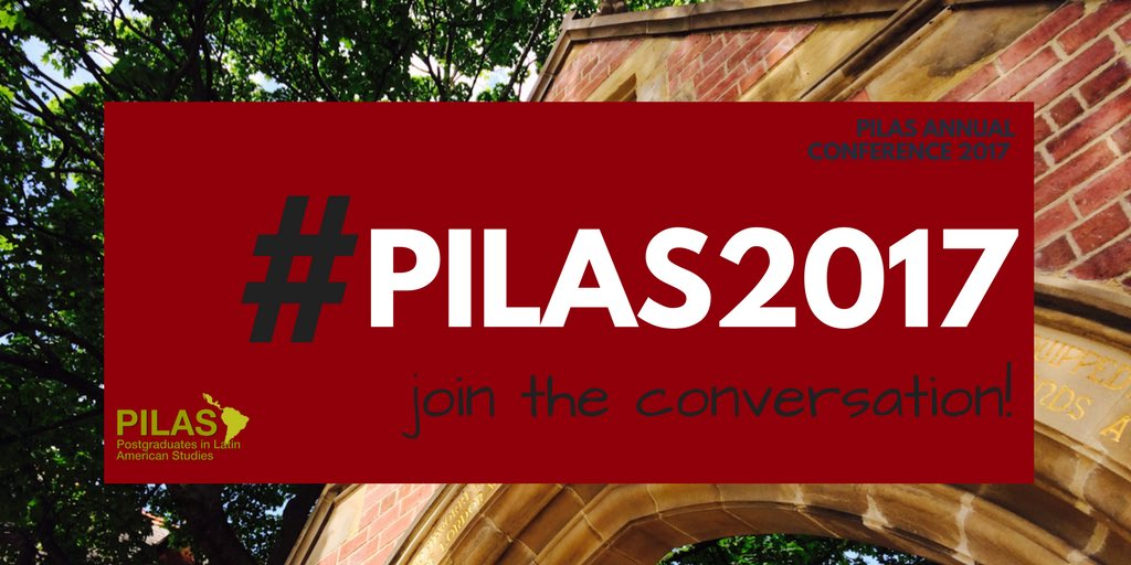 Join the conversation! #PILAS2017 #LatinAmerica #conference #Leeds @UniversityLeeds<br>http://pic.twitter.com/wR9NS9PaFx