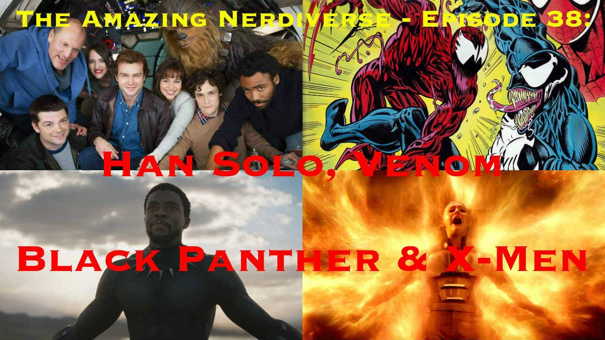 We&#39;re talking #HanSolo, #Venom, #BlackPanther and #XMenDarkPhoenix news on this week&#39;s #TANPod!  Check it out here:  http:// buff.ly/2s5wwYn  &nbsp;  <br>http://pic.twitter.com/4NrfW5B5Ww