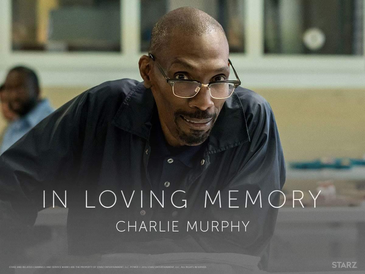 R.I.P Charlie Murphy  #Power #PowerPremiere<br>http://pic.twitter.com/A4lzdSbKGS