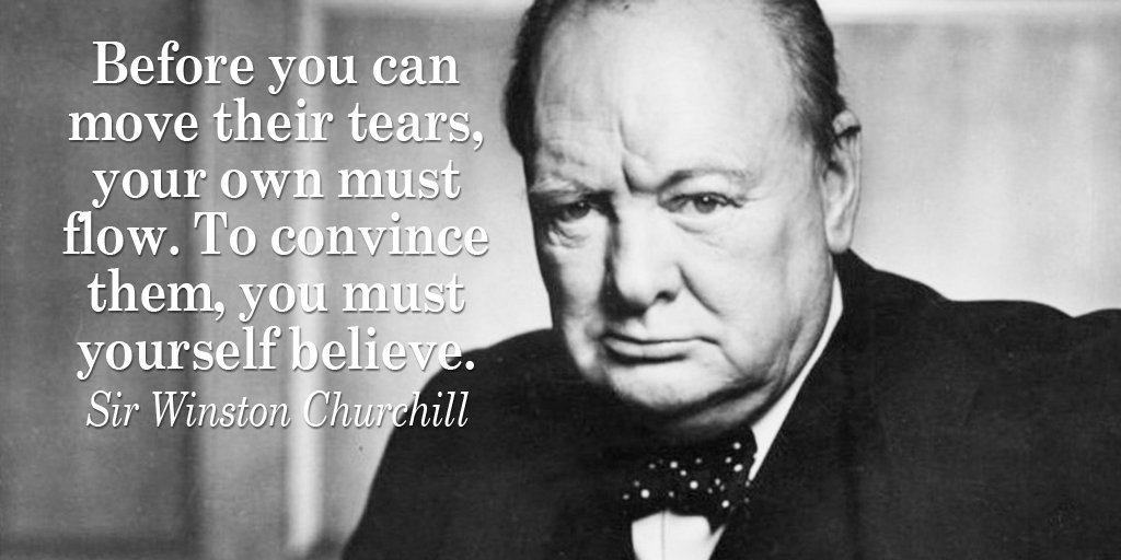 Before you can move their tears, your own must flow. To convince them,...