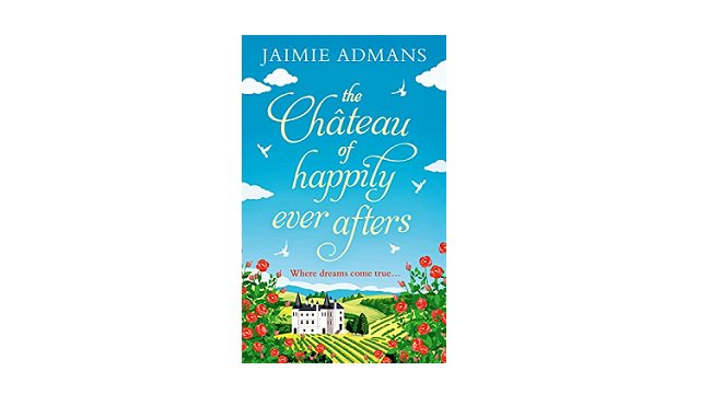 Blog Tour &#39;The Chateau of Happily Ever Afters&#39; by Jaimie Admans. Incl 5* review &amp; #Giveaway  http:// ow.ly/OaYg30cSYZX  &nbsp;    @be_the_spark #Blogger <br>http://pic.twitter.com/OBVJDXF0LG