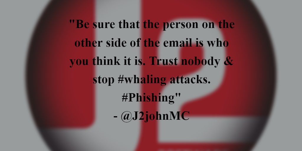 Whether it&#39;s #whaling or #phishing make sure you know who is on the other side of the email - #j1toptip #j2infosec<br>http://pic.twitter.com/J28LetYwfJ