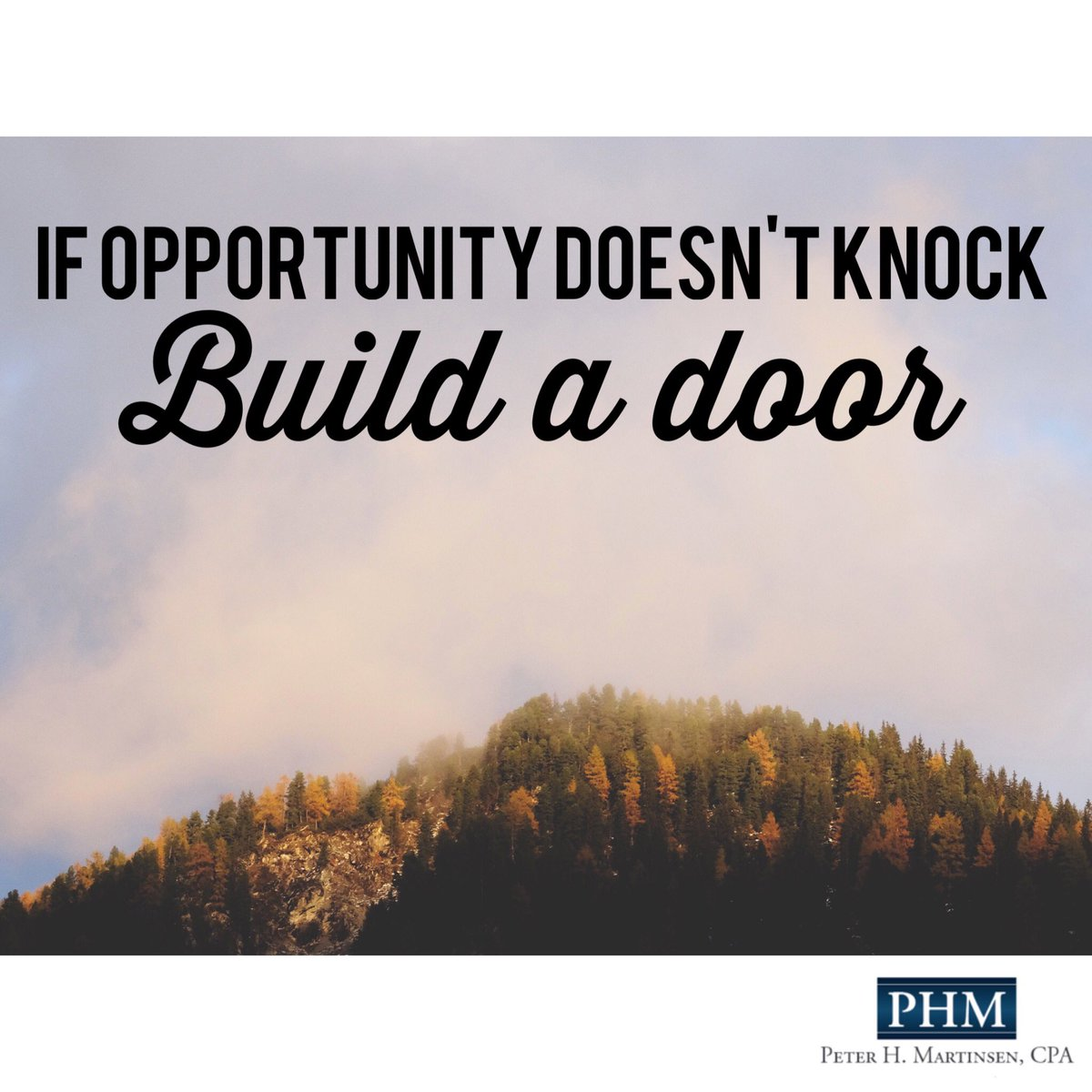Waiting for your &quot;opportunity&quot; is overrated. Identify what you want. Map out a plan. Get it done #mondaymotivation #CPA #smallbiz <br>http://pic.twitter.com/jlvaEHndXp