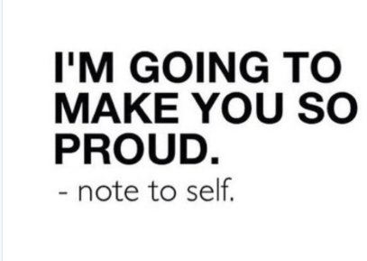 NOTE TO SELF...   &quot;I&#39;m gonna make you so proud!&quot;  #quote #passion #life #lifehack #entrepreneur #confidence #goals<br>http://pic.twitter.com/73LtiH4Ee6