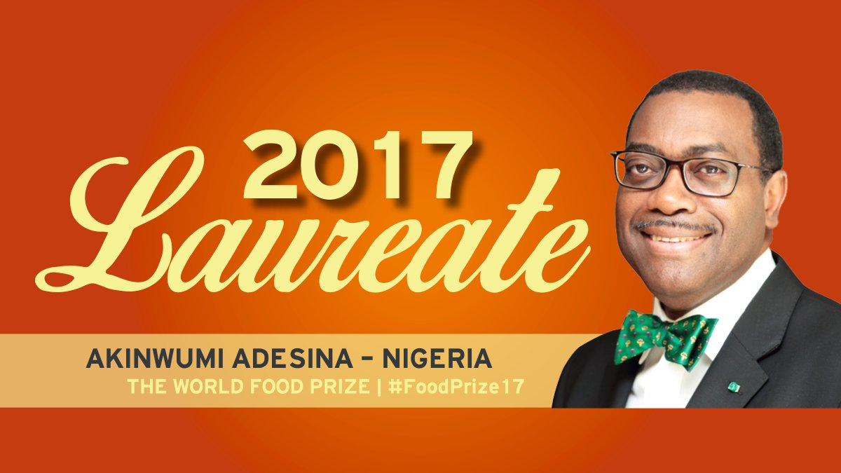 The 2017 World Food Prize goes to Dr. Akinwumi Adesina from Nigeria! #FoodPrize17 https://t.co/GkiaMvZWhg
