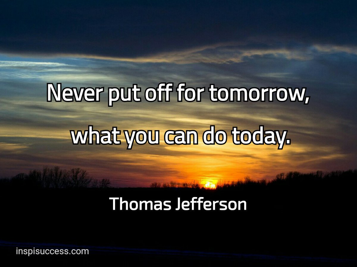 Never put off for tomorrow,  What you can do today. #quote #quotes #mondaymotivation #MakeYourOwnLane #defstar5 #motivation #inspiration<br>http://pic.twitter.com/okxgnnLAh1