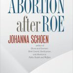Congratulations Johanna Schoen! Her book Abortion after Roe won the William H. Welch Medal, American Association for the History of Medicine
