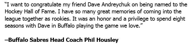 Statement from Sabres Head Coach Phil Housley on Dave Andreychuk being...