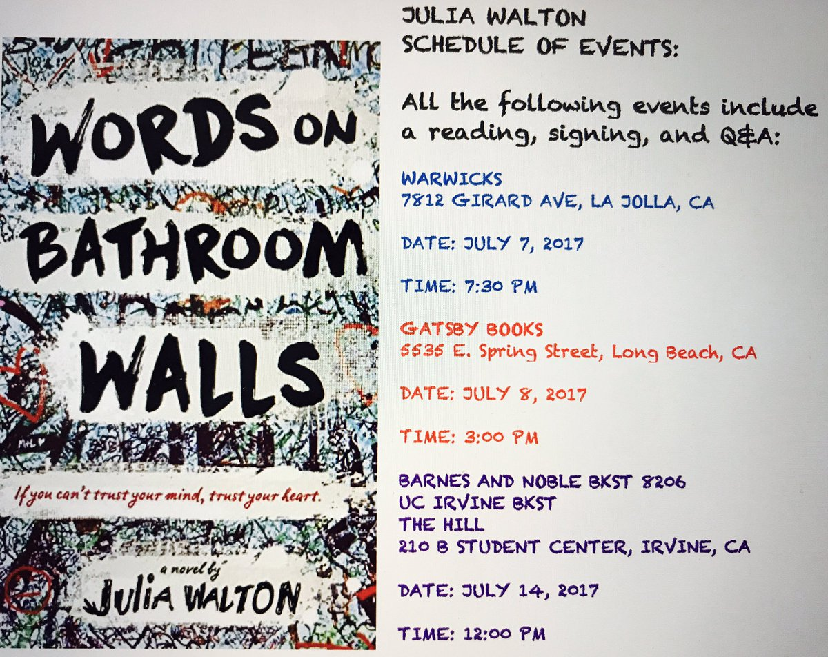 "Julia Walton on Twitter: ""Words on Bathroom Walls releases in 8 days... Here's my Schedule of Events! *writer will resume freaking out in 3...2...1...… ..."