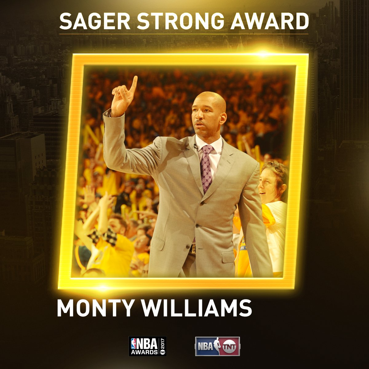 Monty Williams is the recipient of the inaugural #SagerStrong Award....