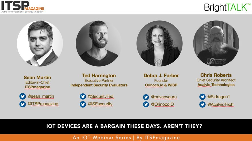 .@ITSPmagazine #Webinar Recap   #IoT Devices Are A Bargain These Days Aren't They?  http:// eepurl.com/cT33O9  &nbsp;   #infosec #cybersecurity #privacy <br>http://pic.twitter.com/fhlQ73xbKc