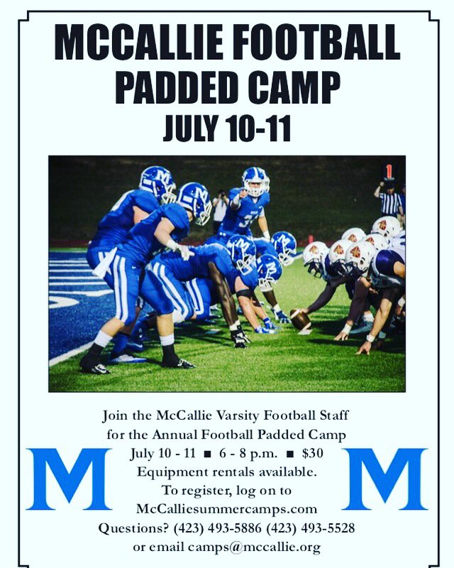 Mccallie Football On Twitter Come Join Us July 10 11 For Our