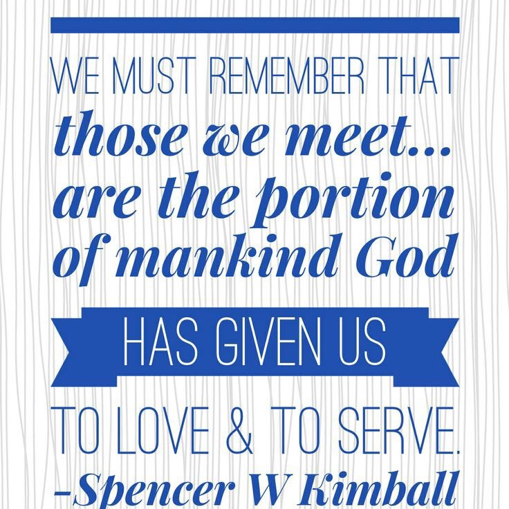 &quot;We must remember that those we meet are the portion of mankind God has given us to love and to serve.&quot; #ShareGoodness #Service #LDSFaith<br>http://pic.twitter.com/xqhLVCpbU2