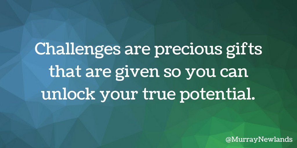 Challenges are precious gifts that are given so you can unlock your tr...