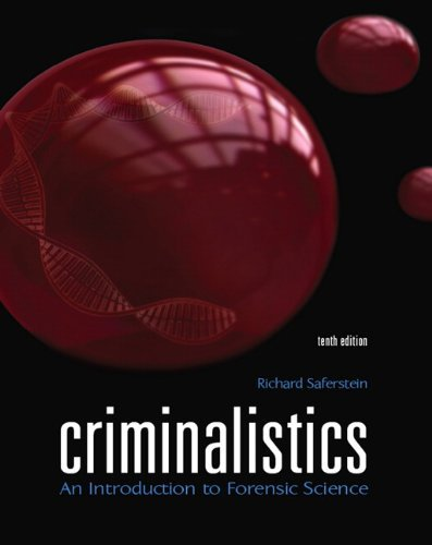 Criminalistics: An Introduction to Forensic Science (10th Edit https:/...
