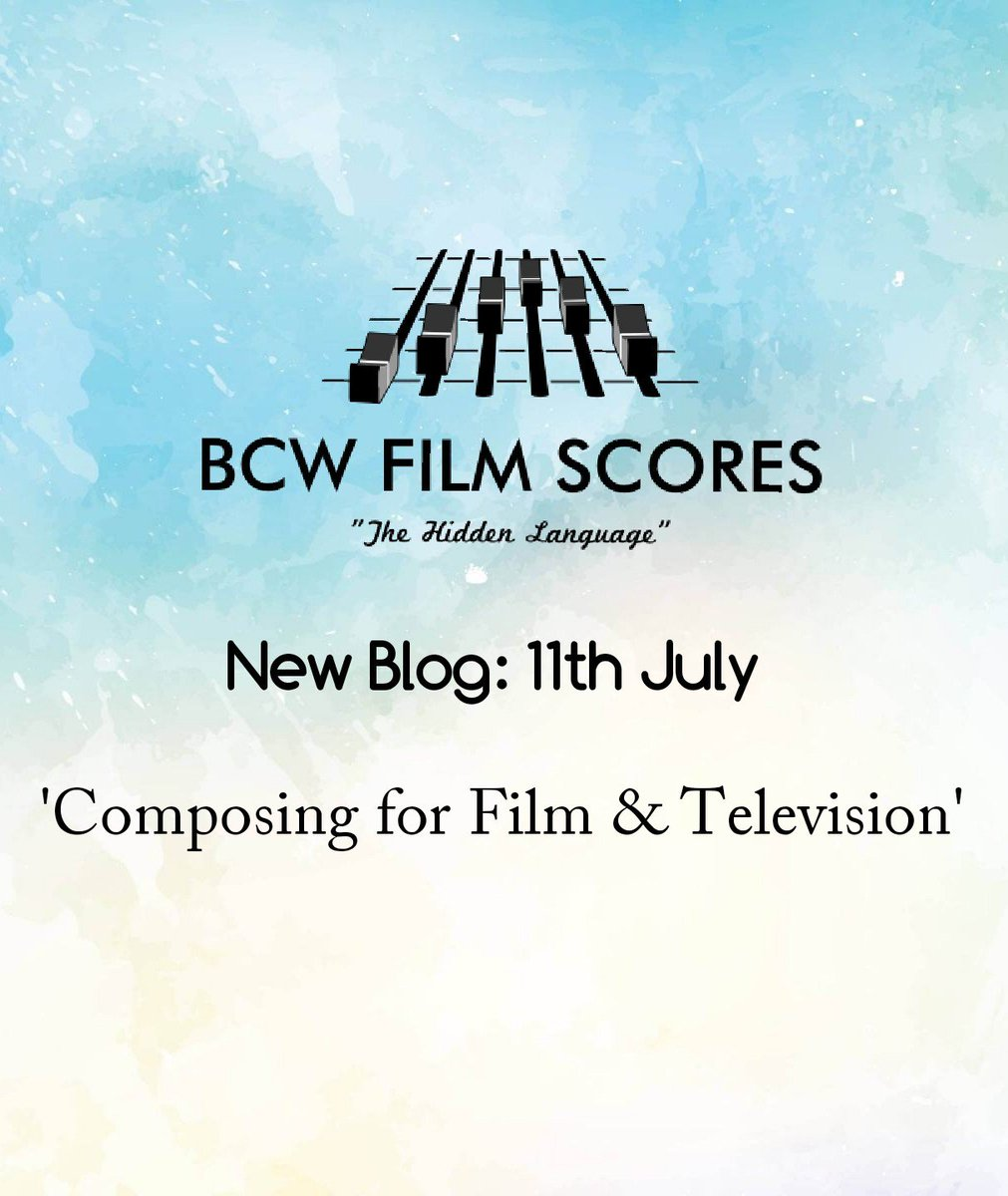 Excited to release our second blog on 11th July. We&#39;ll be talking about getting started as a Film Composer. Follow for updates! #bcw #blog <br>http://pic.twitter.com/lQFD8iH0cy