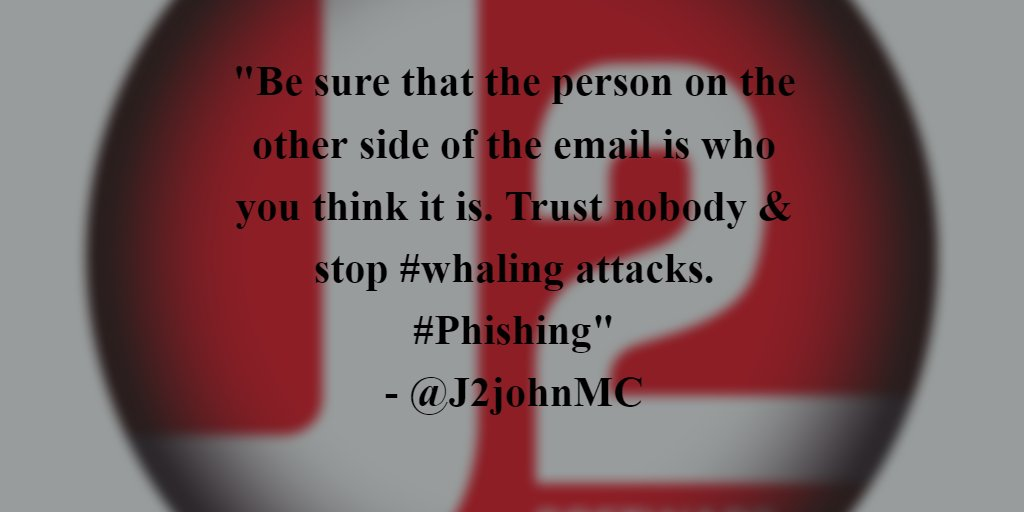 #ICYMI Yesterday&#39;s #J1TopTip. Attacks don&#39;t always start with an unreliable link or attachment.  #Whaling #Phishing #J2CSC #InfoSec #Verify<br>http://pic.twitter.com/WomiCywJ3y