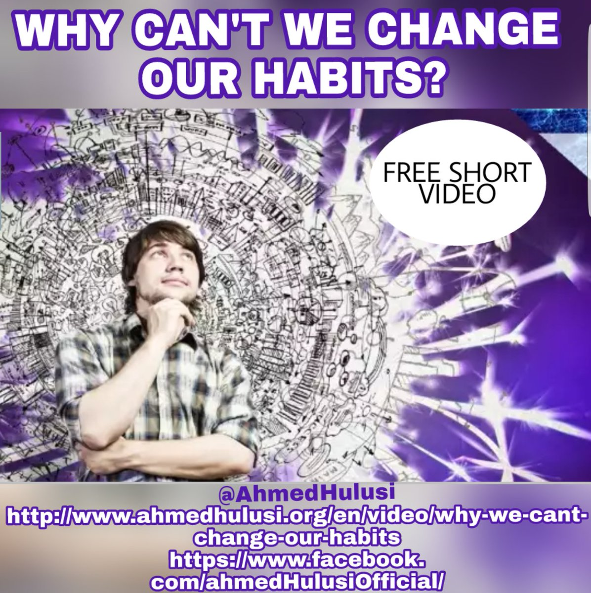 #Facebook @AhmedHulusi  #Free #Short #Video WHY CAN&#39;T WE #CHANGE OUR #HABITS?  http://www. ahmedhulusi.org/en/video/why-w e-cant-change-our-habits &nbsp; …   https://www. facebook.com/ahmedHulusiOff icial/ &nbsp; … <br>http://pic.twitter.com/b6N4IUMSPv