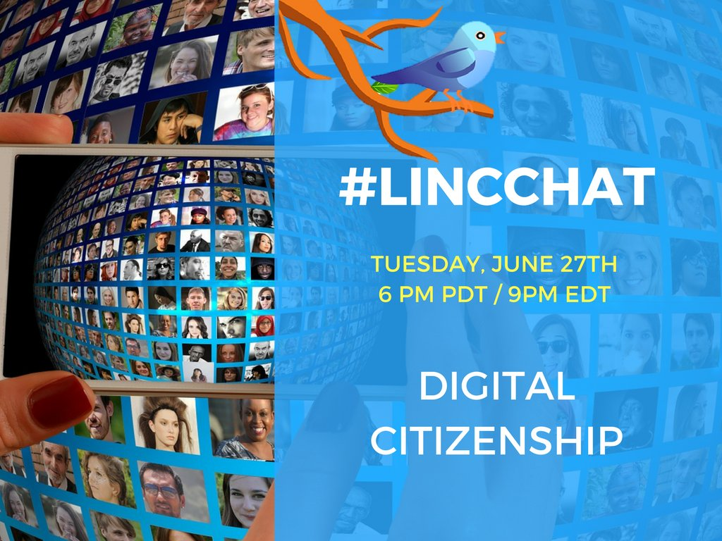 """Join us today Tue., June 27 @ 6:00 pm PDT/ 9:00 pm EDT to chat about """"Digital Citizenship"""". #lincchat https://t.co/B6tZLFyhfW"""