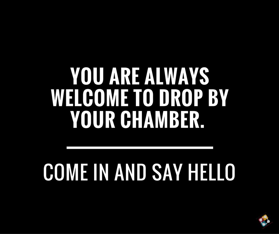 You are always welcome to drop by your chamber. Come in and say hello.  #Chamber #ChamberOfCommerce https://t.co/tMVTaRJj3c