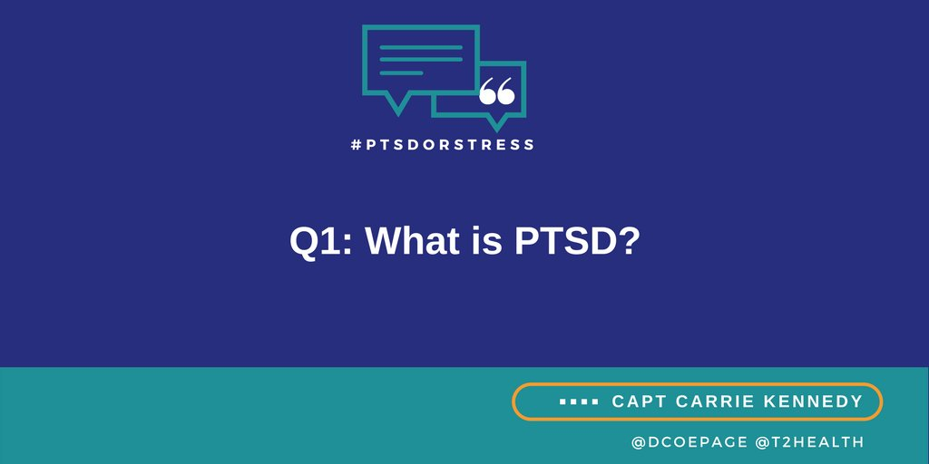 Q1: What is #PTSD? #PTSDorStress https://t.co/SMPq5tCr7j