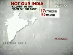 Killing in the name of cow: 17 attacks in 22 months https://t.co/kiTxIsUEvg