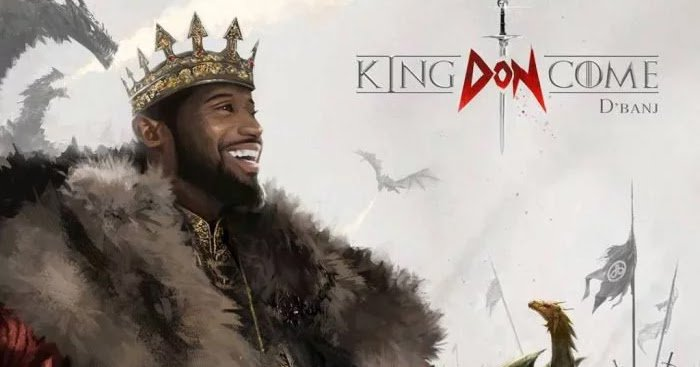 """The Koko Master, Popular musician and singer-songwriter Oladapo Oyebanjo, a.k.a. D'banj has released a new album titled """"King Don Come"""" on Friday."""
