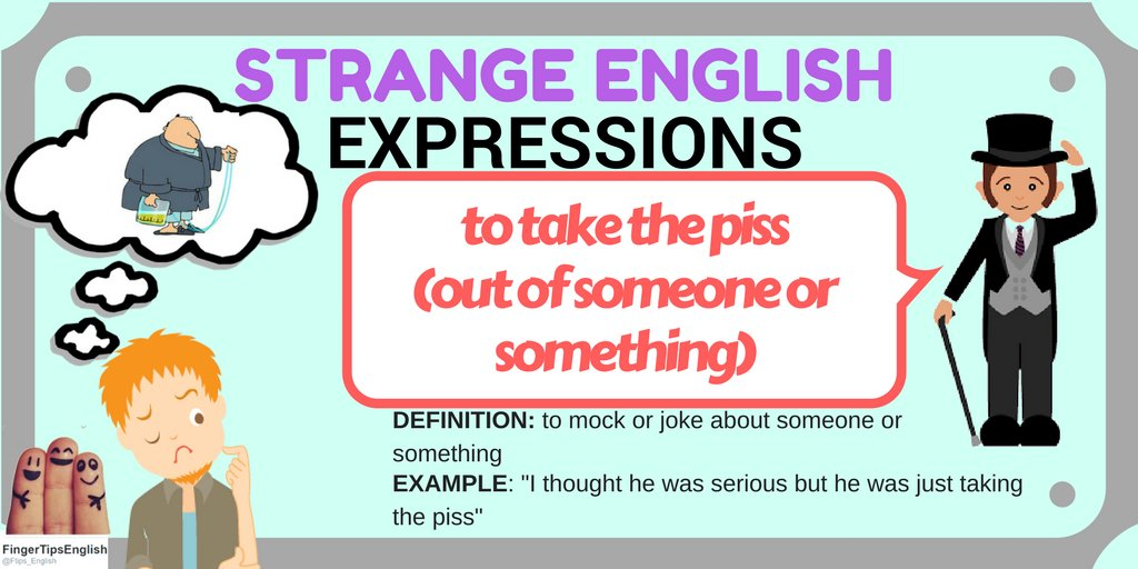Strange #English expressions:  &quot;take the piss!&quot;  #LearnEnglish #ingles #anglais  http:// ow.ly/CeLt30bB02h  &nbsp;   #英語 #Englisch #inglese #Tesol<br>http://pic.twitter.com/CbqdOvXa1w