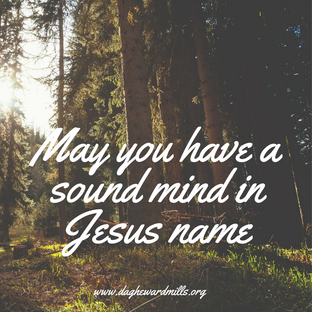 May you have the spirit of a sound mind in Jesus name. #Amen <br>http://pic.twitter.com/XGnjwzFuC1
