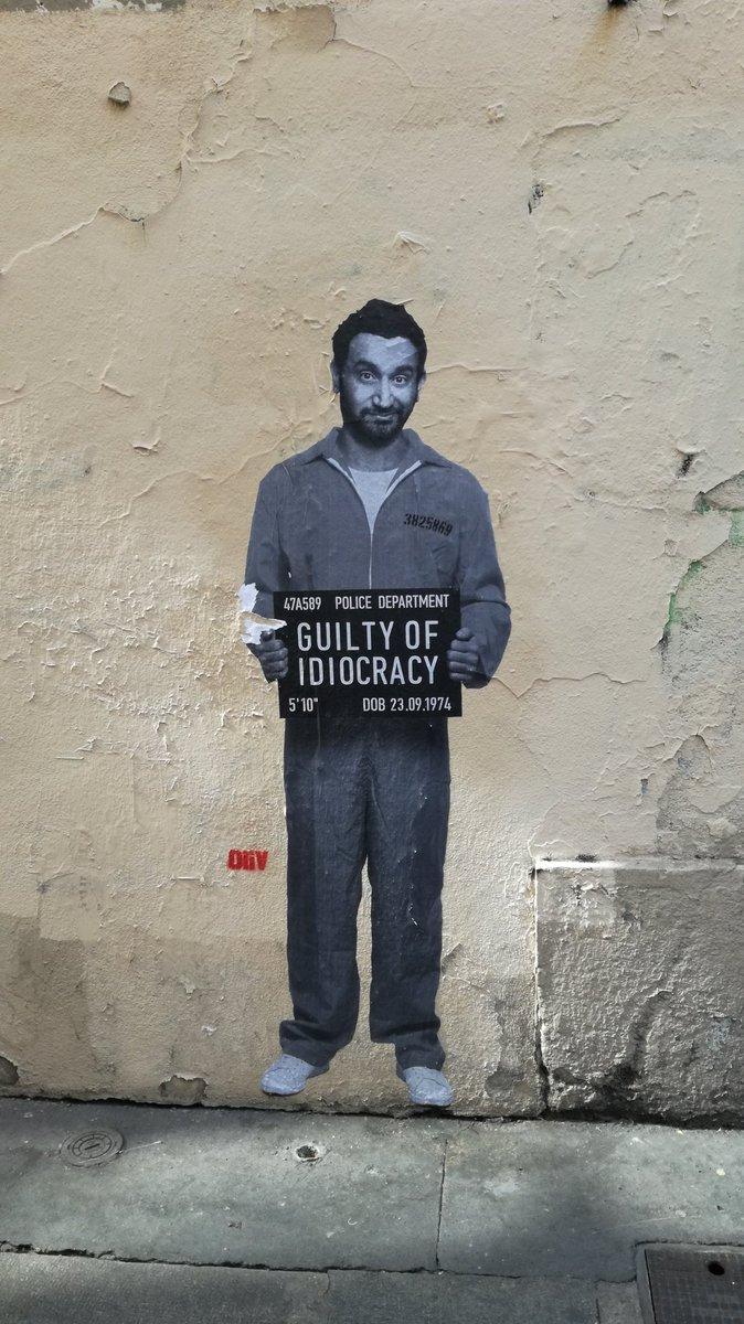 #Streetart #Paris #Hanouna #CyrilHanouna #C8 &quot;Guilty of idiocracy&quot;<br>http://pic.twitter.com/Ekt6LffAz2