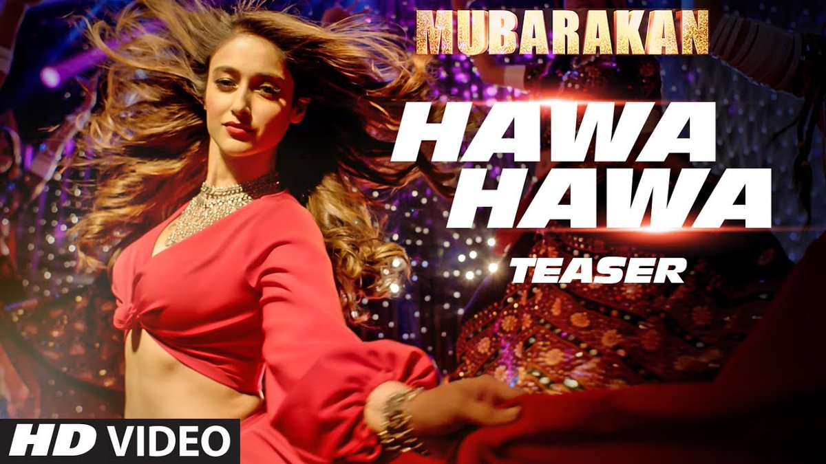 #HawaHawa from #Mubarakan will add spice to your lives.🕺💃 Releasing to...
