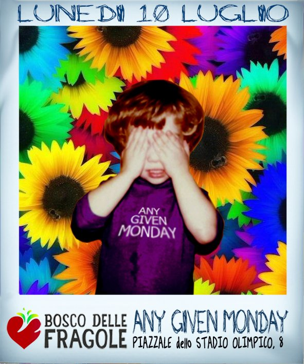 Any Given Monday #BeatFlower @ Bosco Delle Fragole