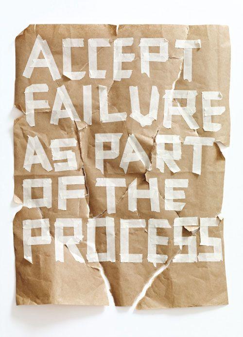 'Aceite que falhar é parte do processo.'...