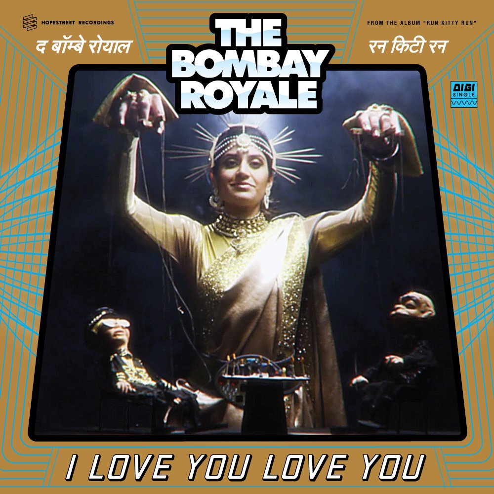 Afbeeldingsresultaat voor The Bombay Royale - I Love You Love You