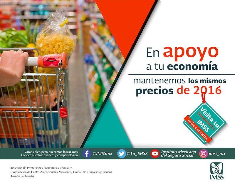 #Recuerda El @Tu_IMSS mantendrá precios de 2016 en su Sistema de tiend...