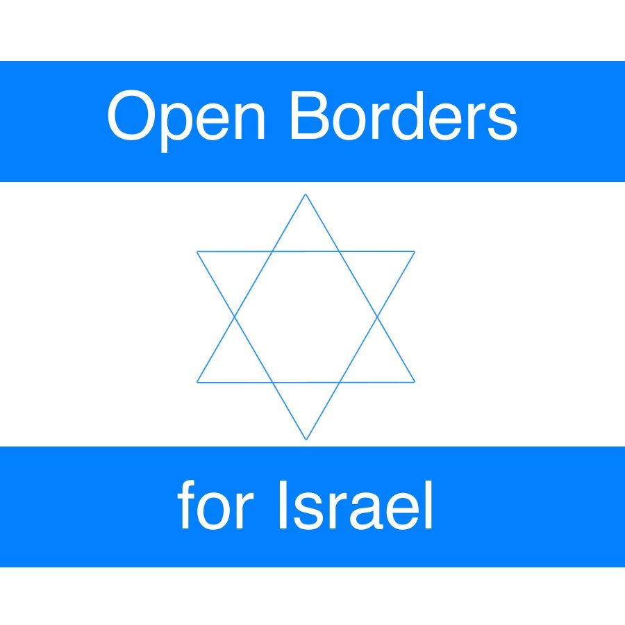 Please retweet if you support open borders for #Israel <br>http://pic.twitter.com/aIFuYLOydb