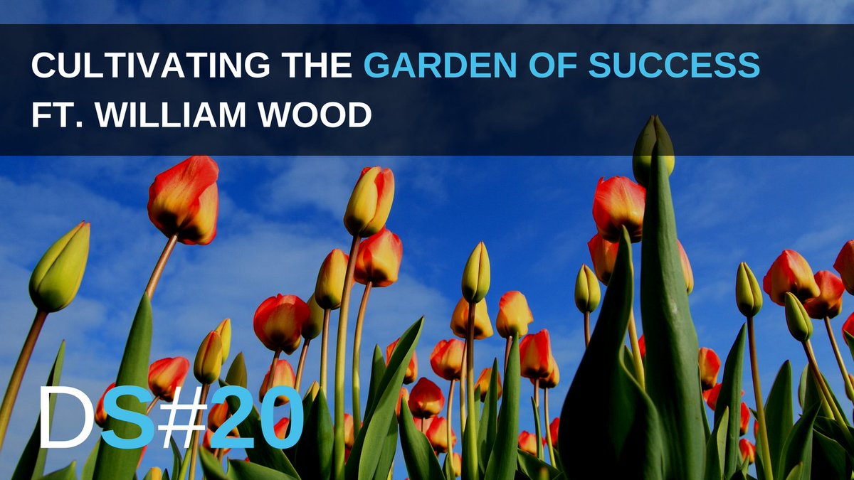 How to Cultivate the Garden of Success (5 Principles You Need to Maste...