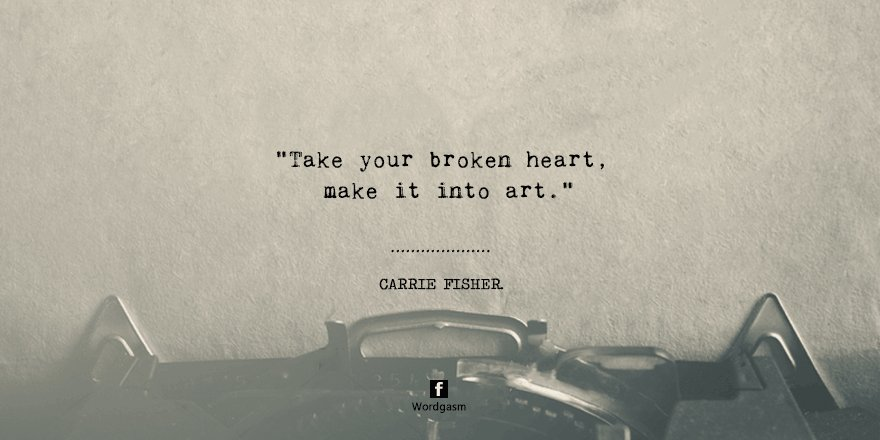 We all need to learn to turn our scars into art.  #CarrieFisher #quote...