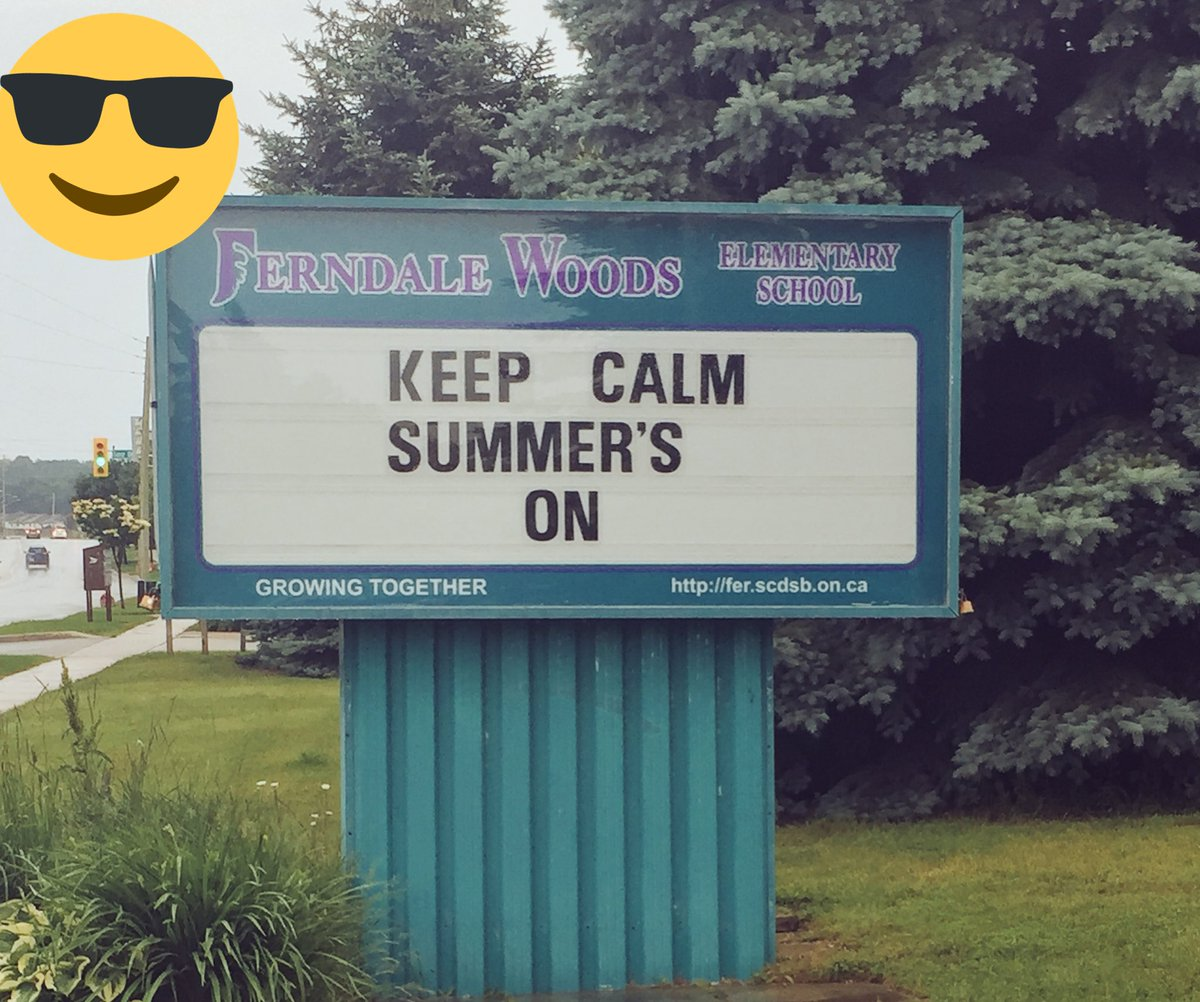 Happy last day of the 2016-17 school year! Great sign @FerndaleWoods #...